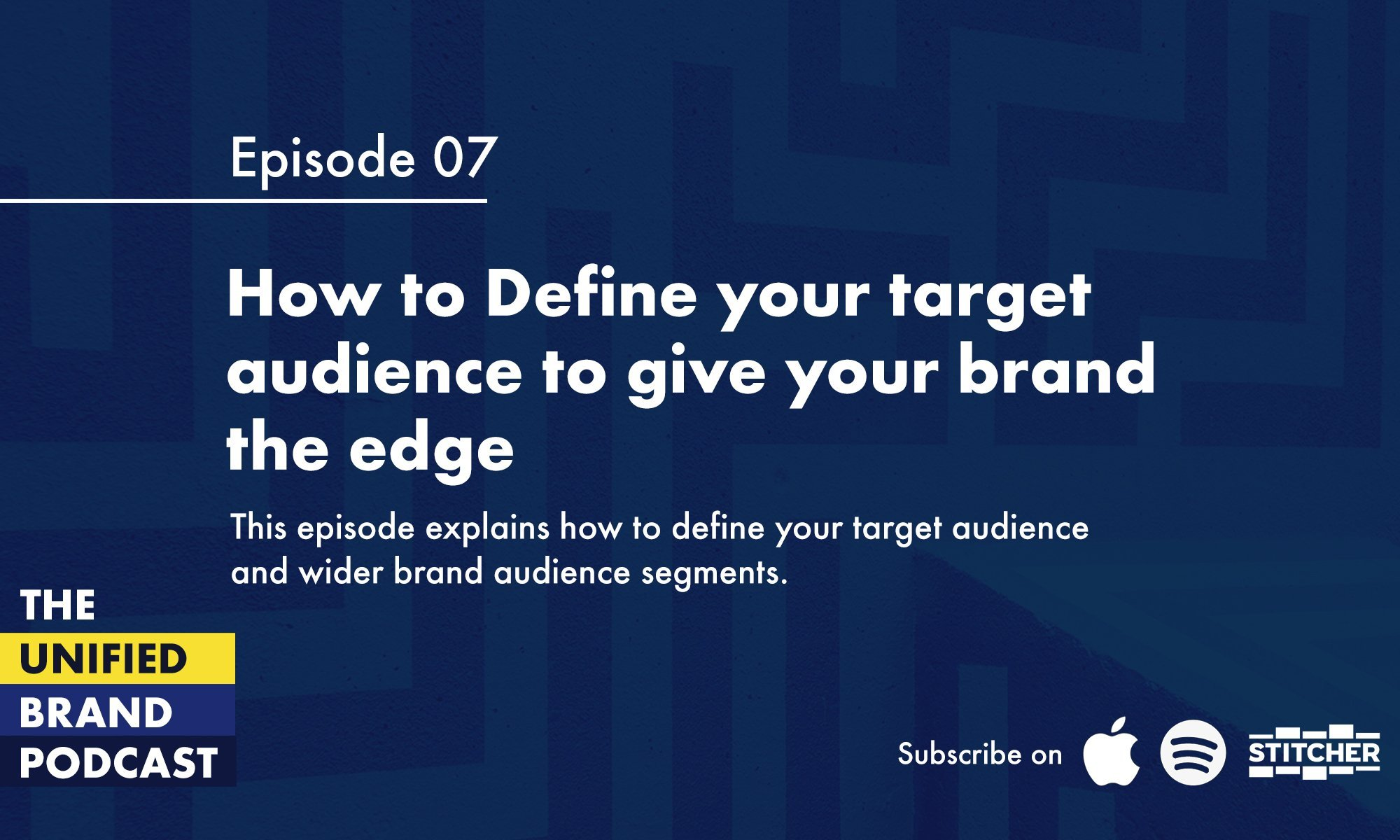 How to Define your target audience to give your brand the edge