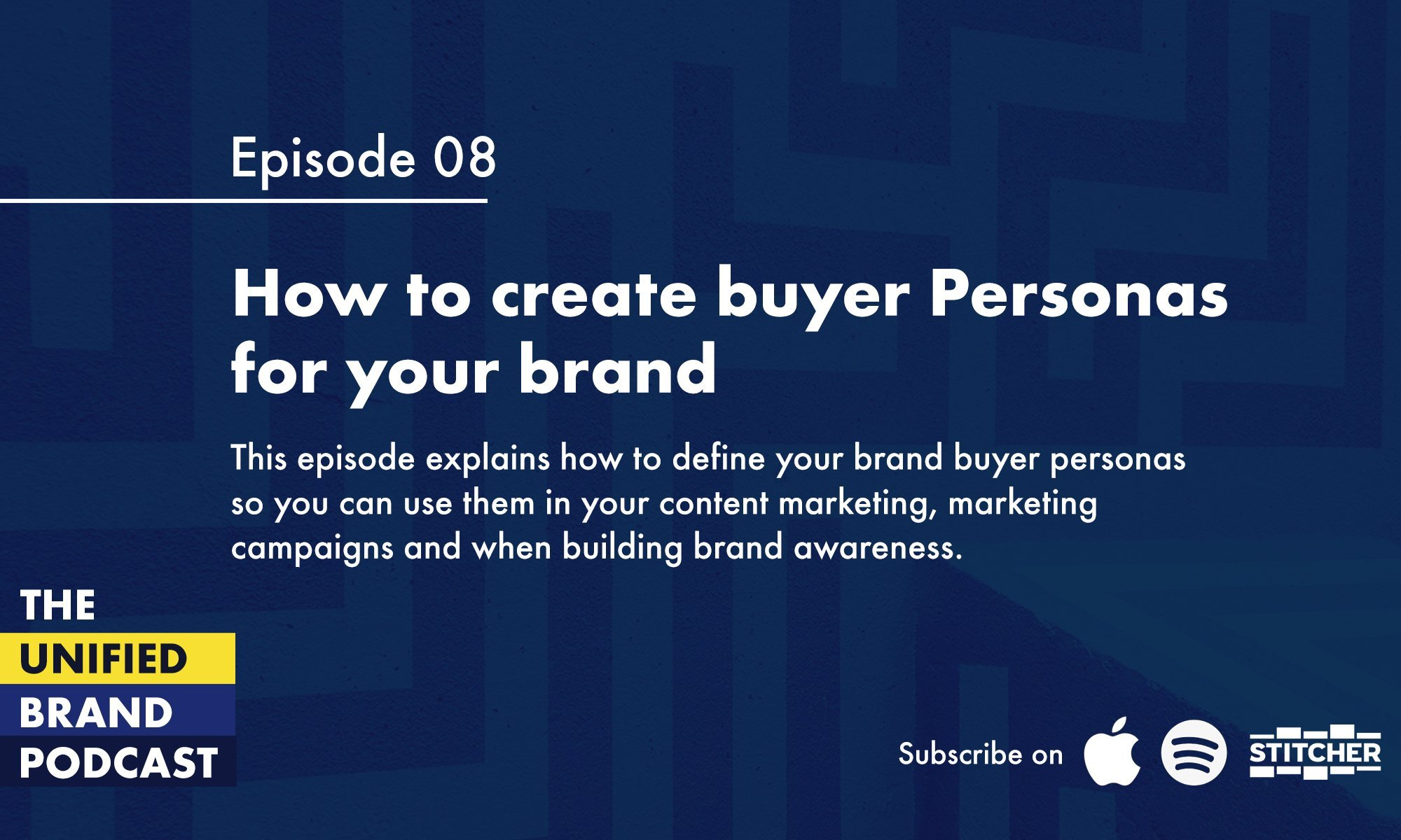 How to create buyer personas for your brand