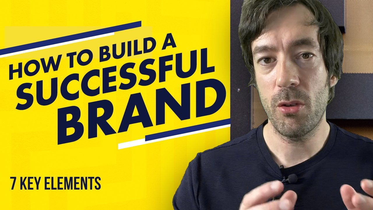 How to create a successful brand that your audience loves [7 KEY ELEMENTS]