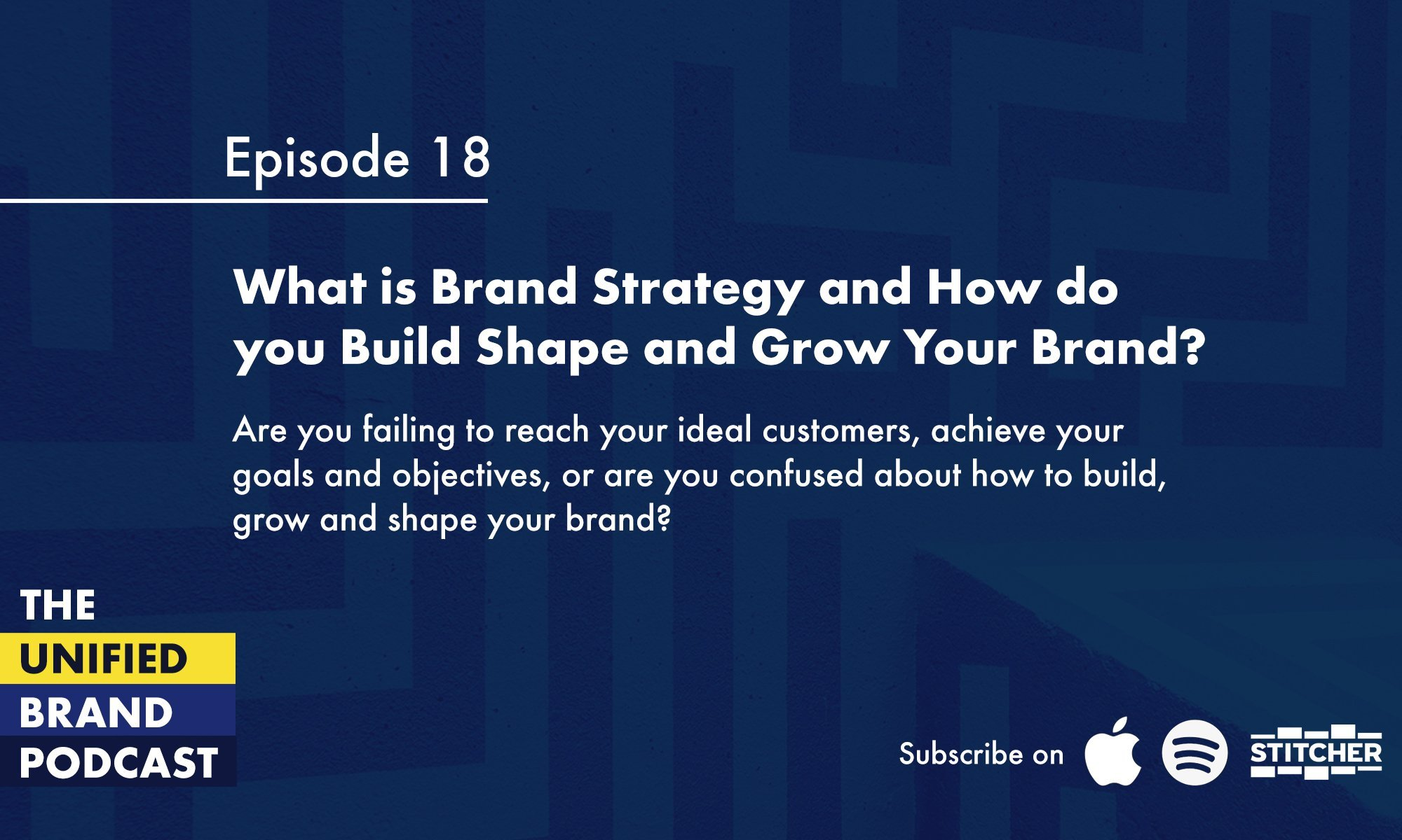 What is brand strategy and how do you build shape and grow your brand?