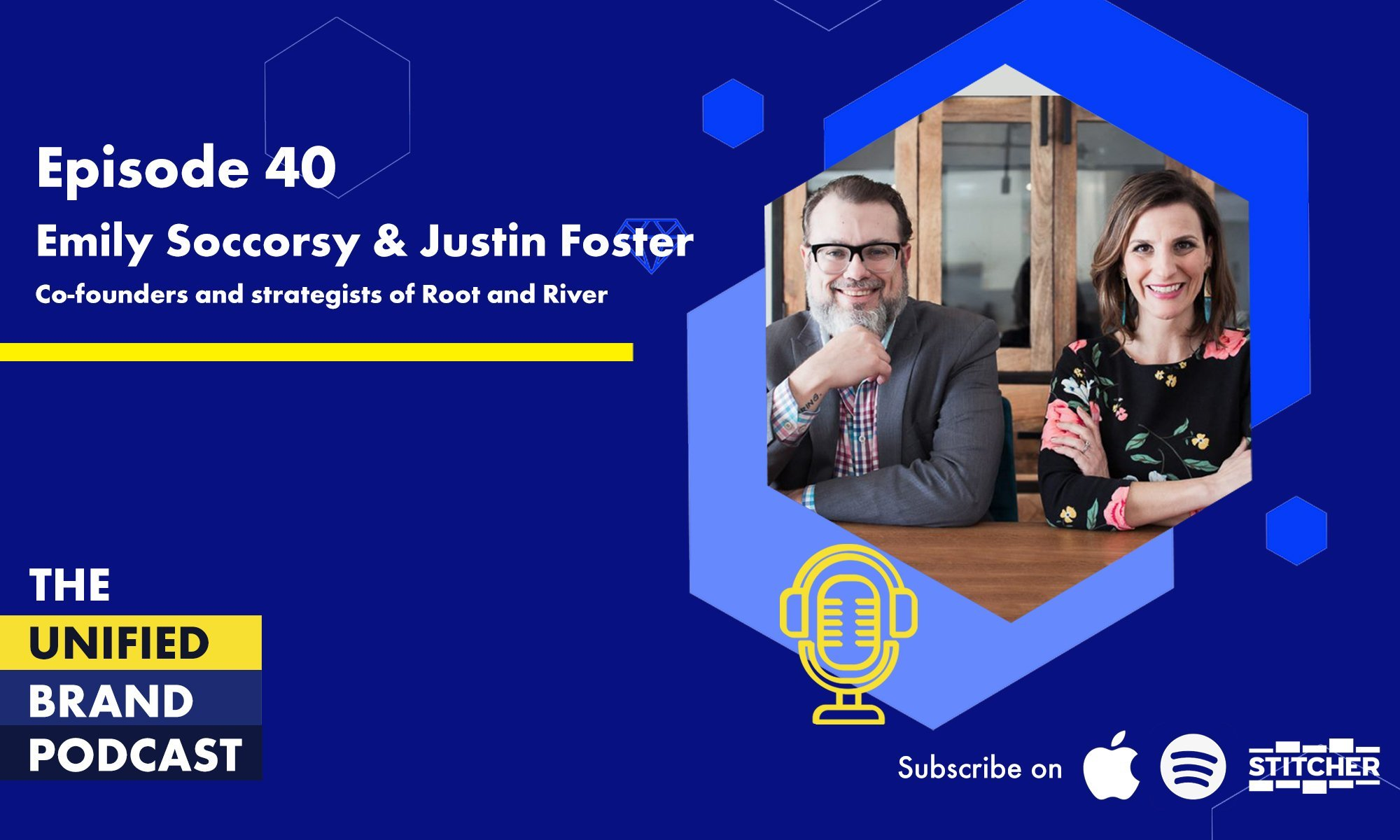 Intrinsic Branding to Develop a brand with Soul With Emily Soccorsy & Justin Forster of Root + River